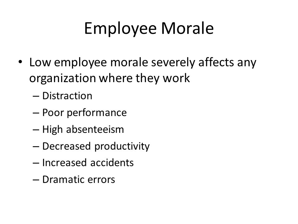 low staff morale Many bosses don't care about employee morale set an example and avoid these management mistakes.