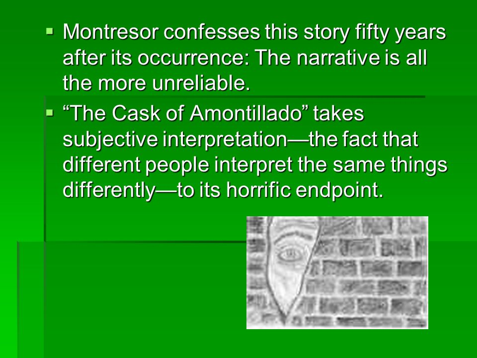 contrasts of fortunato and montresor Compare and contrast  in the story the cask of amontillado by edgar allan poe, the two main characters are fortunato and montresor fortunato and montresor are both .
