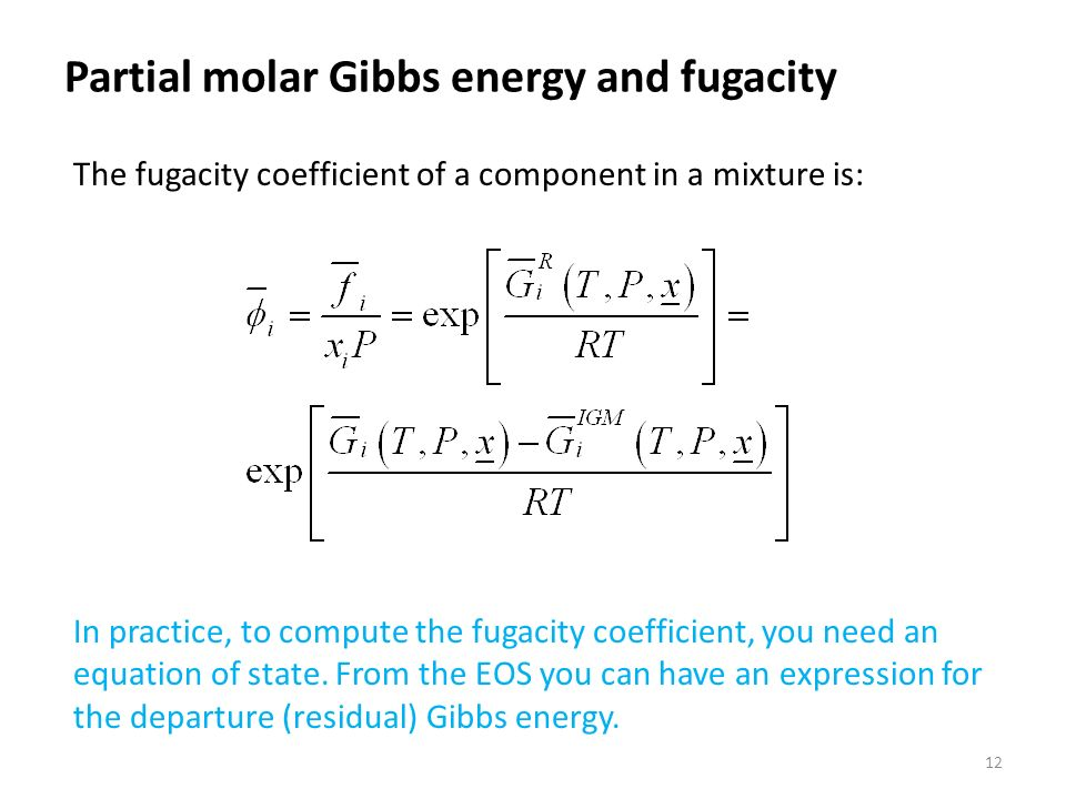 CHAPTER 9 Fugacity of a component in a mixture - ppt download