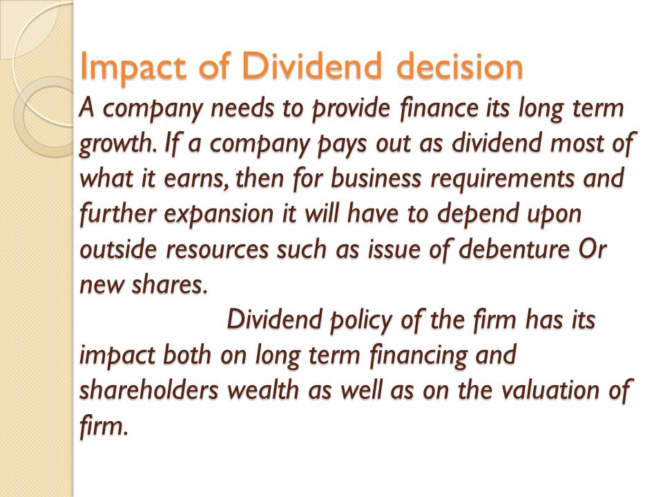 impact of dividend policy on capital The study investigates whether capital structure and dividend policy  keywords:  capital structure, dividend policy, panel data, emerging  impact of dividend  policy on shareholders wealth and firm performance in pakistan.