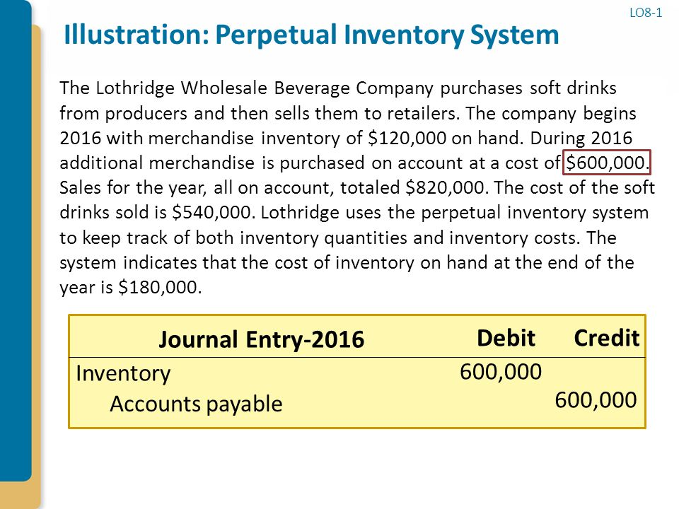 perpetual inventory system questions If we are using fifo or specific identification inventory valuation method having periodic or perpetual inventory system does not matter and cogs/inventory would be same under both systems.
