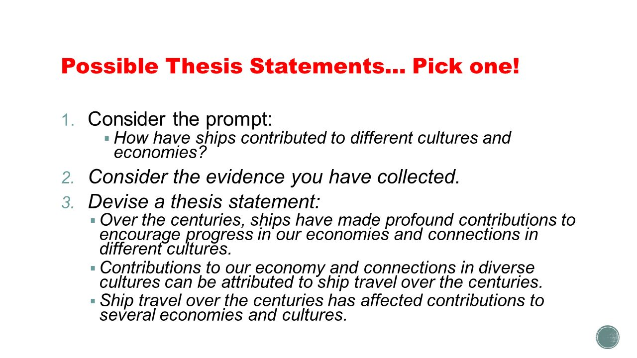the contributions ships have made to different cultures and  9 possible thesis statements