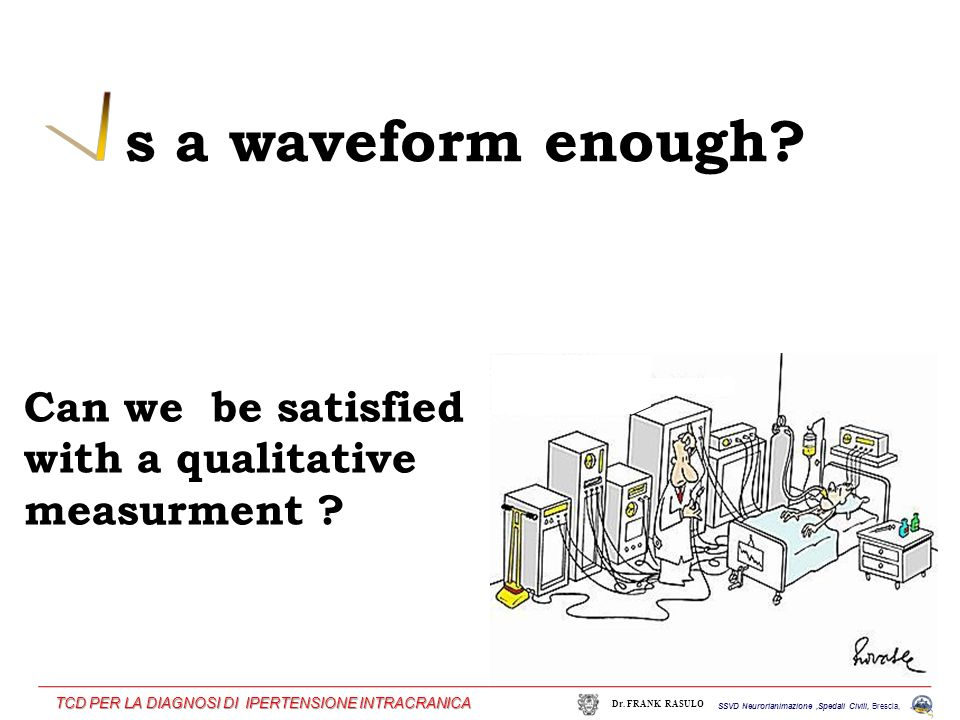 s a waveform enough I Can we be satisfied with a qualitative