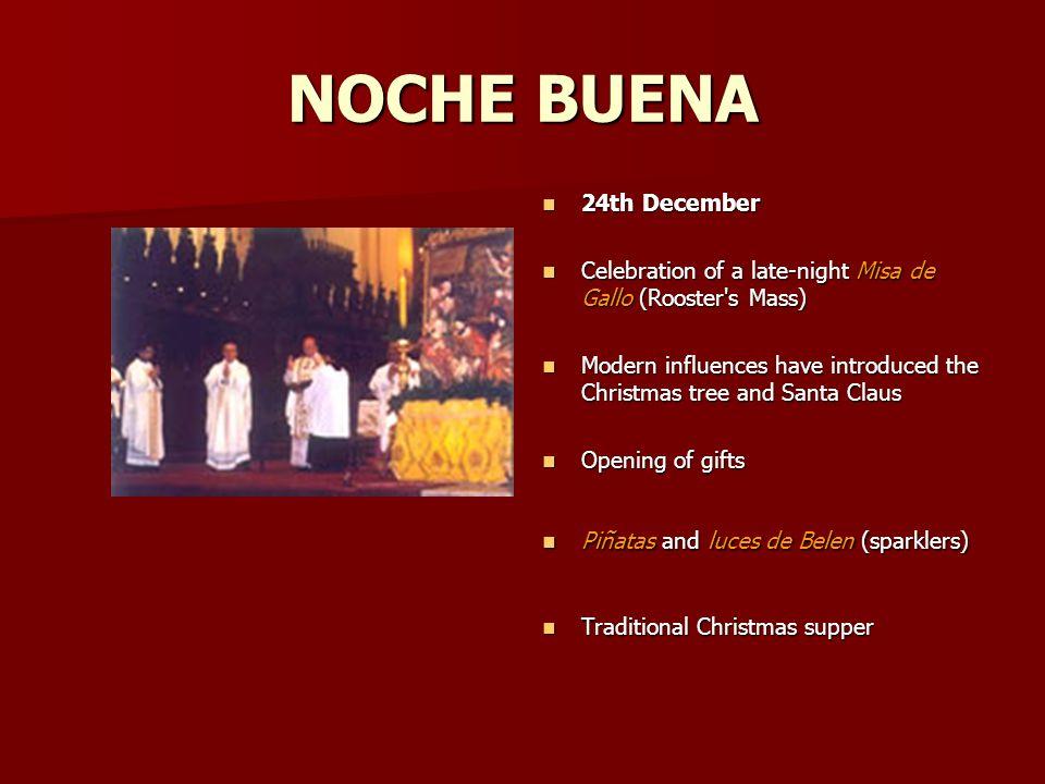 NOCHE BUENA 24th December