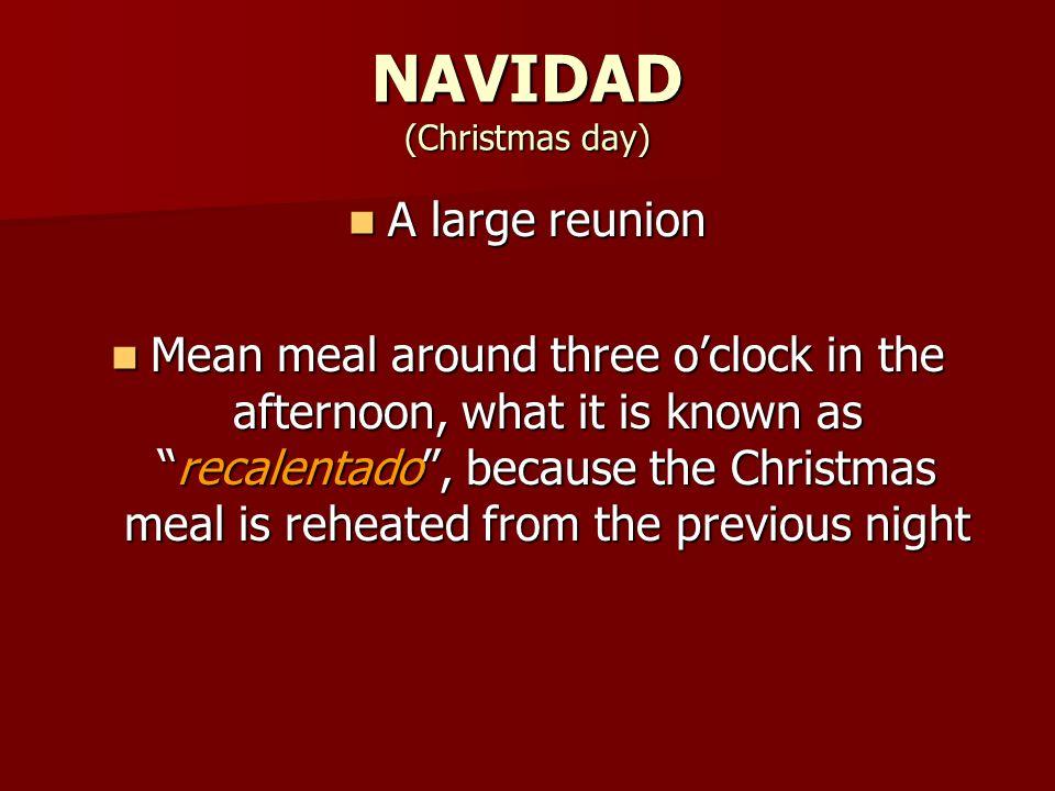 NAVIDAD (Christmas day)