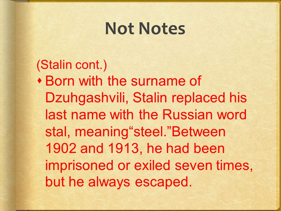 stalin notes It is known that stalin kept a copy of machiavelli's the prince and like all his books he annotated it with notes it is tempting to think that he was inspired by the example that machiavelli gives of caesere borgia and his henchman ramiro d'orco.