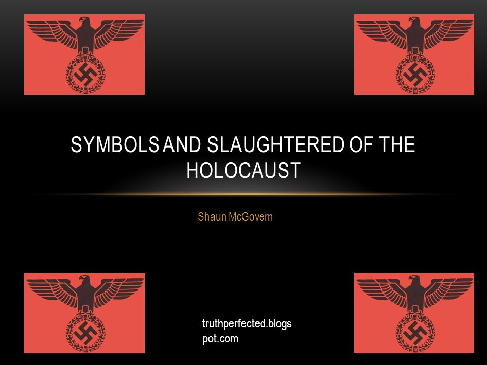 Symbols And Slaughtered Of The Holocaust Ppt Video Online Download
