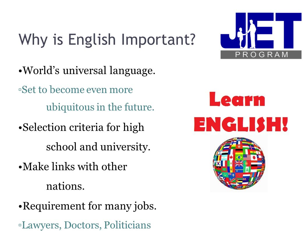 why english is so important Get an answer for 'why is school important in our lives i have debate in english, followed by a test afterwards so i could use some pointers' and find homework help for other social sciences questions at enotes.