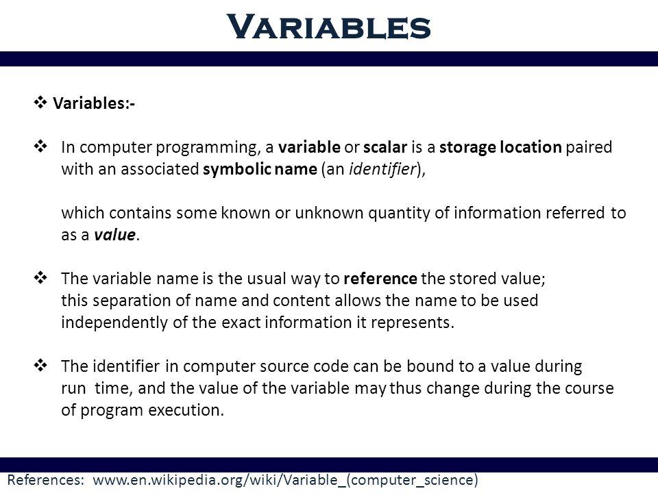Variables Variables:- - ppt download