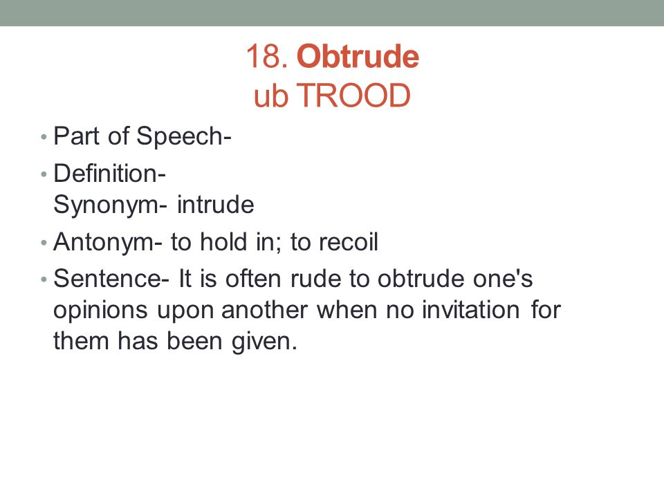 Download dictionary com app on iphoneandroid ppt download obtrude ub trood part of speech definition synonym intrude stopboris Gallery