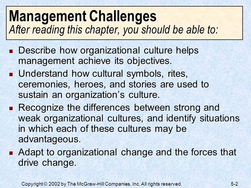 Management Challenges After reading this chapter, you should be able to: