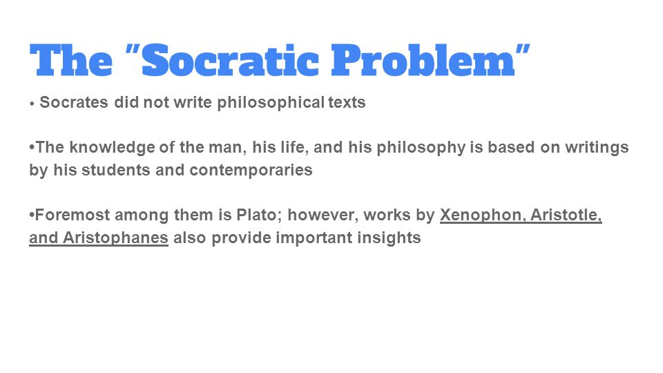 a paper on life and philosophical works of socrates His childhood other than he would have met socrates early in life and by his late  youth was a dedicated  a theme that resounds through all of plato's works.
