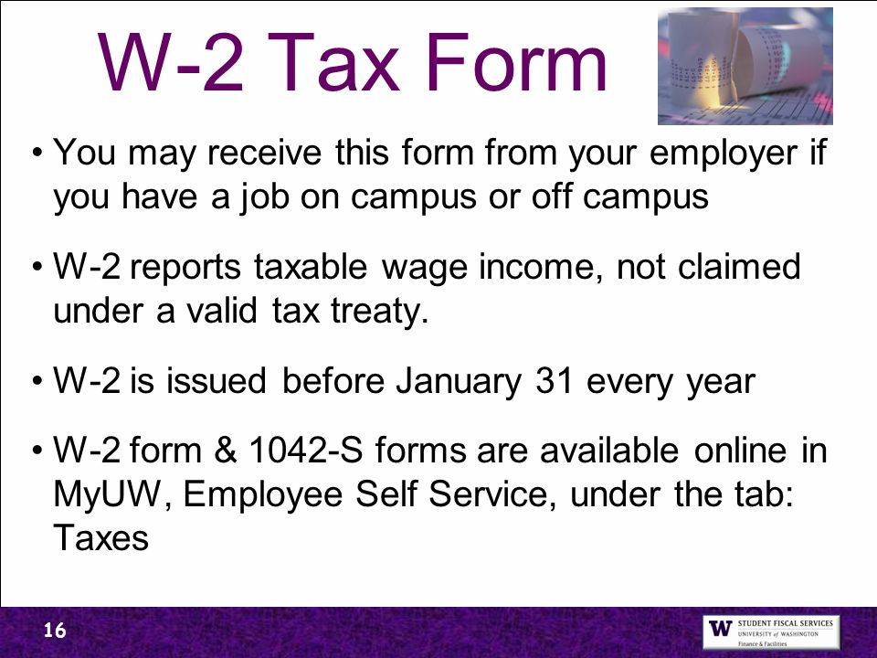 W 2 Tax Form You May Receive This Form From Your Employer If You Have