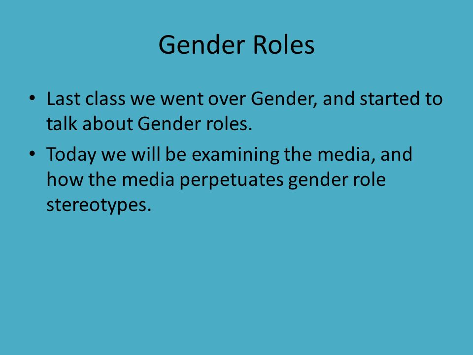 how the media effects gender roles Media stereotyping of gender roles - media and its effects on gender stereotypes.