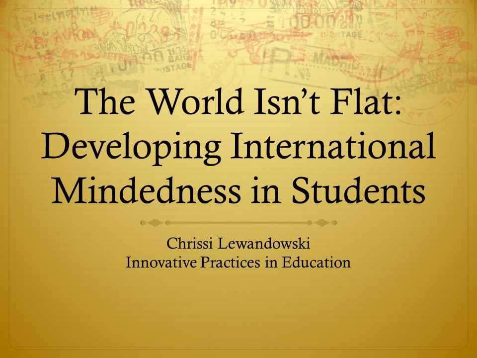 Flat world of education school practices