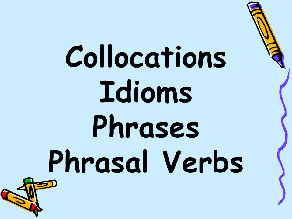 analysis of collocations phraseology and idioms English were asked to complete a meaning-recall collocation test in which the  target items were embedded in  scholars from the phraseological school (eg.