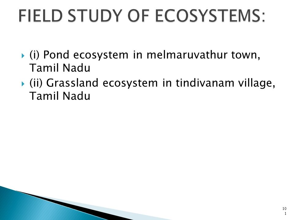 FIELD STUDY OF ECOSYSTEMS: