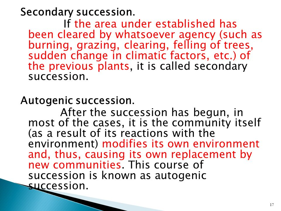 Secondary succession.