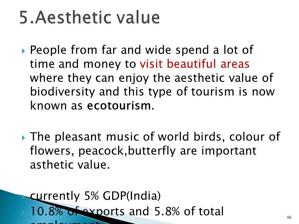 5.Aesthetic value