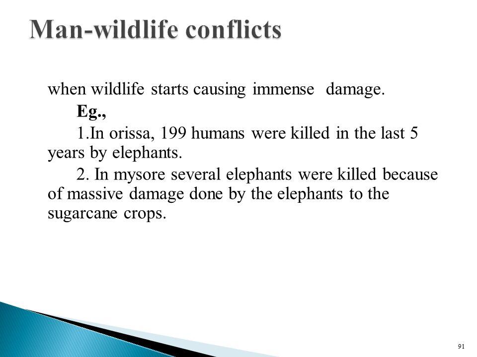 Man-wildlife conflicts