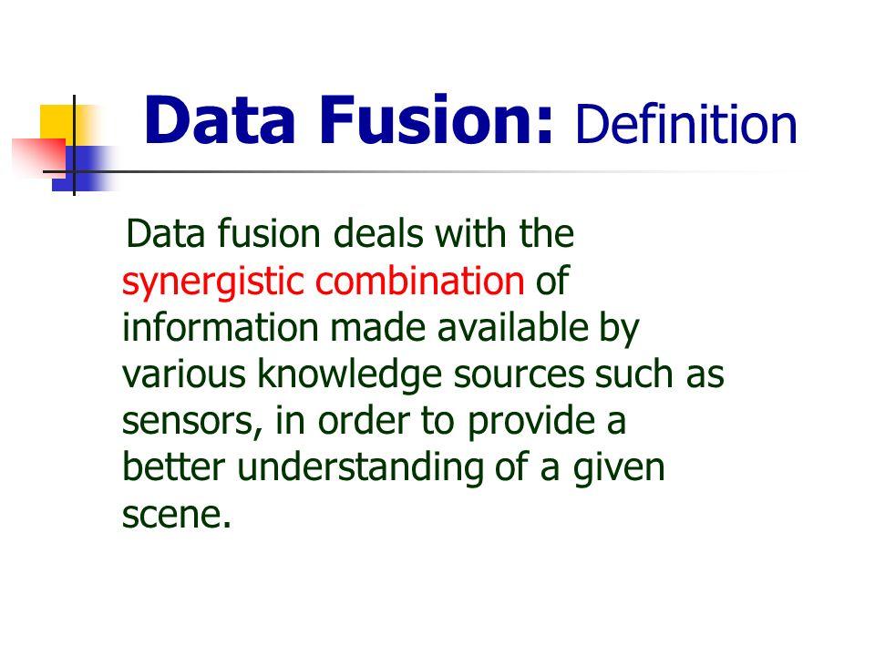Data Fusion: Definition