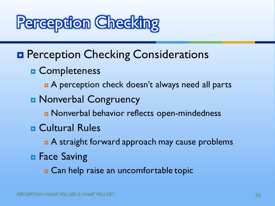 perception cheching Synonyms for perception at thesauruscom with free online thesaurus, antonyms, and definitions find descriptive alternatives for perception.