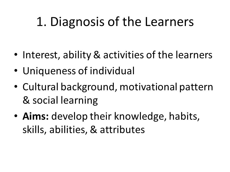 1. Diagnosis of the Learners