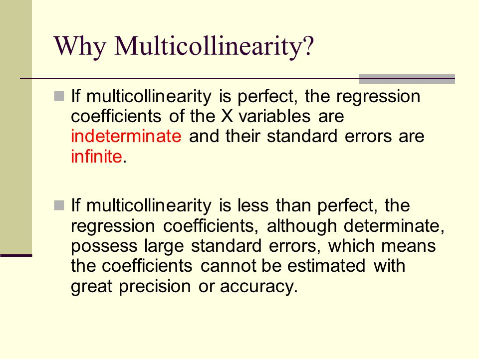 why is multicollinearity in a When this is true of more than one independent variable, they are perfectly  multicollinear • perfect multicollinearity presents technical problems for  computing.