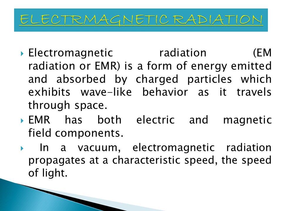ELECTRMAGNETIC RADIATION