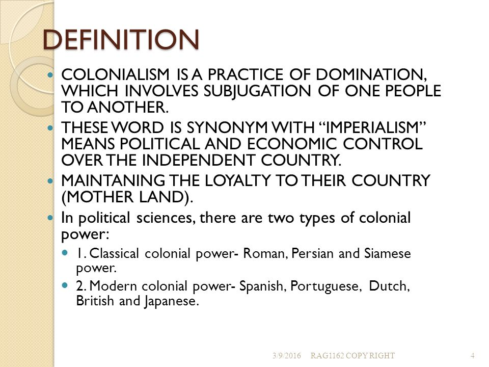 the meaning of colonialism the economic What does it mean by cultural colonialism  a native culture by foreign culture with economic expansion  the meaning of 'disinterested colonialism.