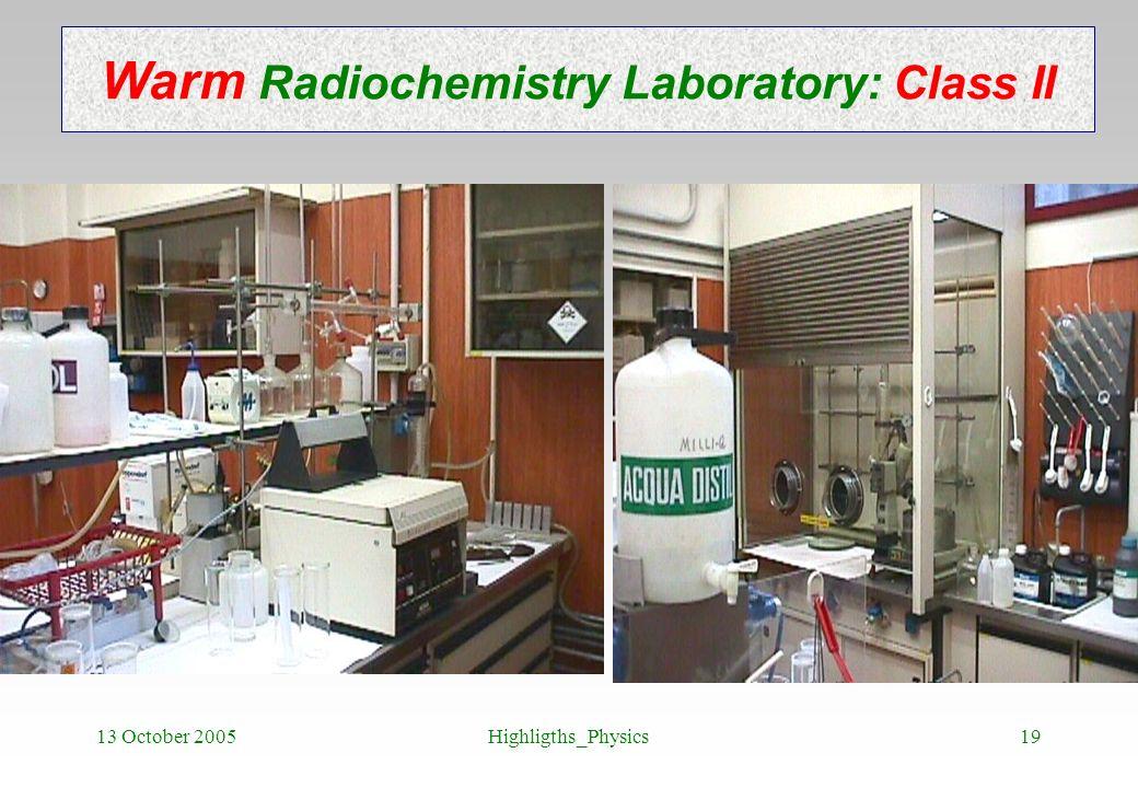 Warm Radiochemistry Laboratory: Class II