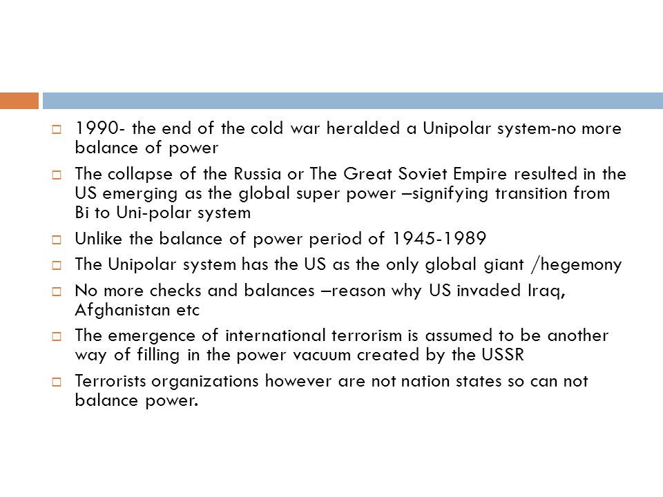 """the balance of power theory The balance of power—a notoriously slippery, murky, and protean term, endlessly debated and variously defined—is the core theory of international politics within the realist perspective a """"balance of power"""" system is one in which the power held and exercised by states within the system is checked and balanced by the."""