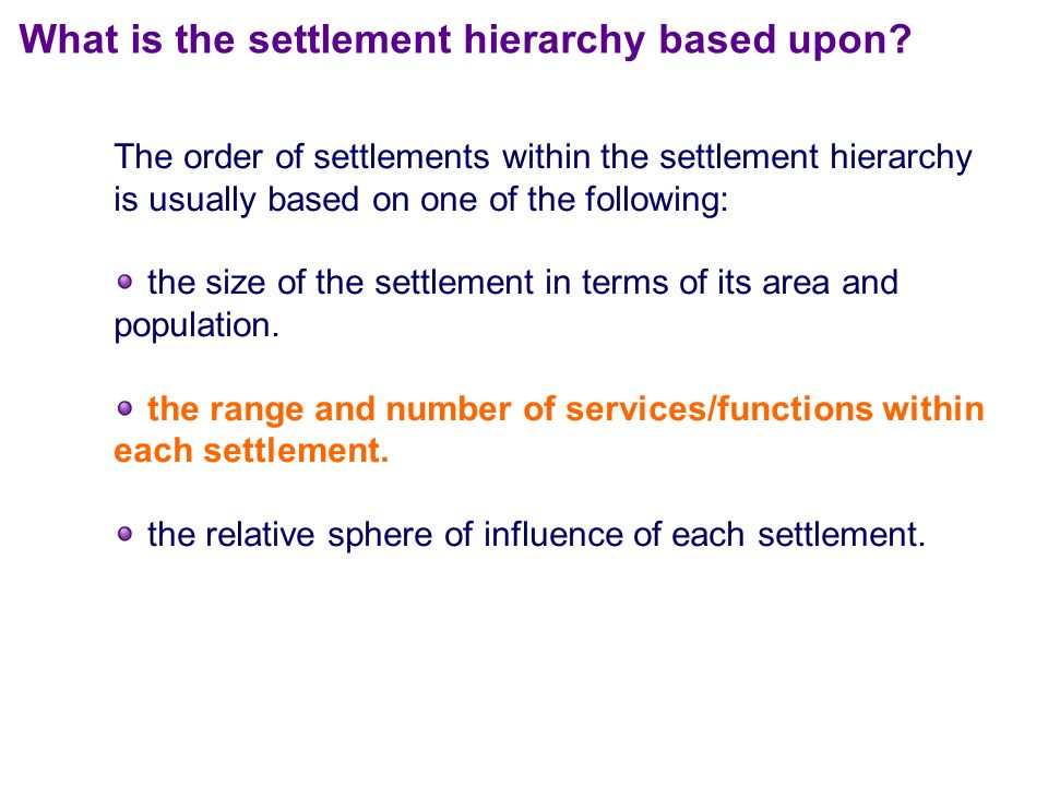 Settlement Hierarchy and Sphere of Influence - ppt video online download