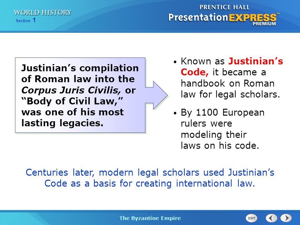 Known as Justinian's Code, it became a handbook on Roman law for legal scholars.