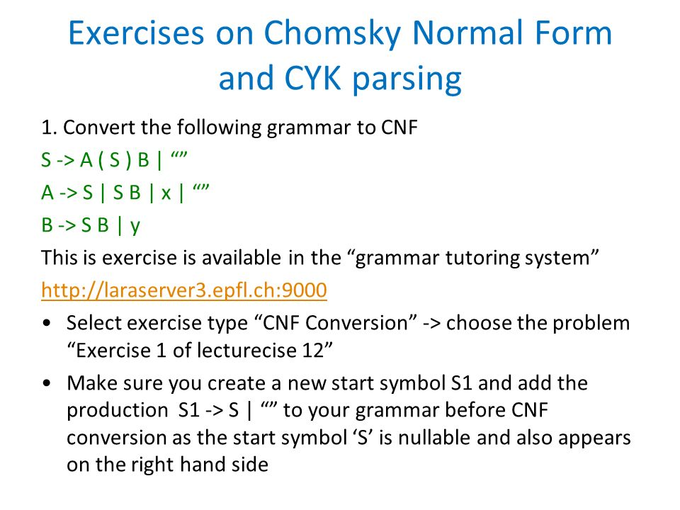Exercises on Chomsky Normal Form and CYK parsing - ppt download