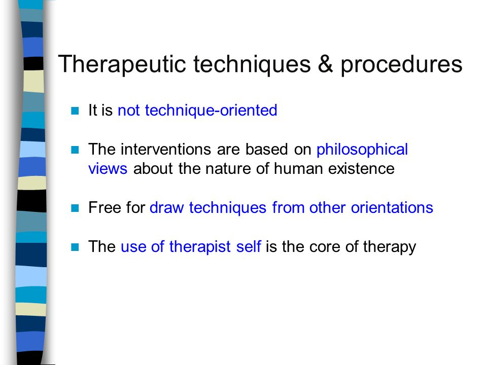 The Existential Therapy Approach and Other Interventions