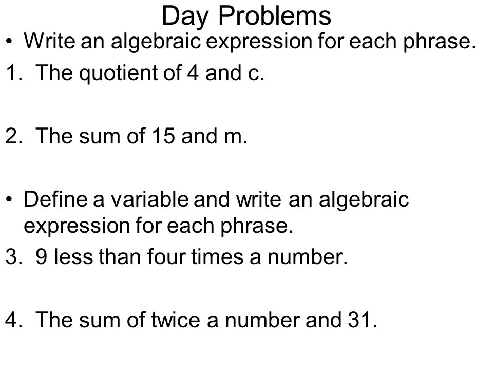 writing algebraic expressions powerpoint Identifies the pair of values that satisfy an algebraic expression solves a multi- step  can you write a word problem that all your students use algebra to solve.
