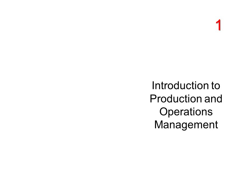 introduction to production and operations management Production and operations management is a crucial function in the production and service environment the skills academy production and operations management short course will teach you the skills you need to become a valuable team member.