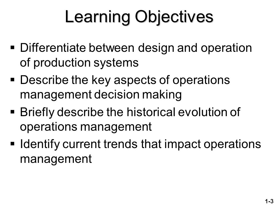 objectives and elements of production and operation Management?