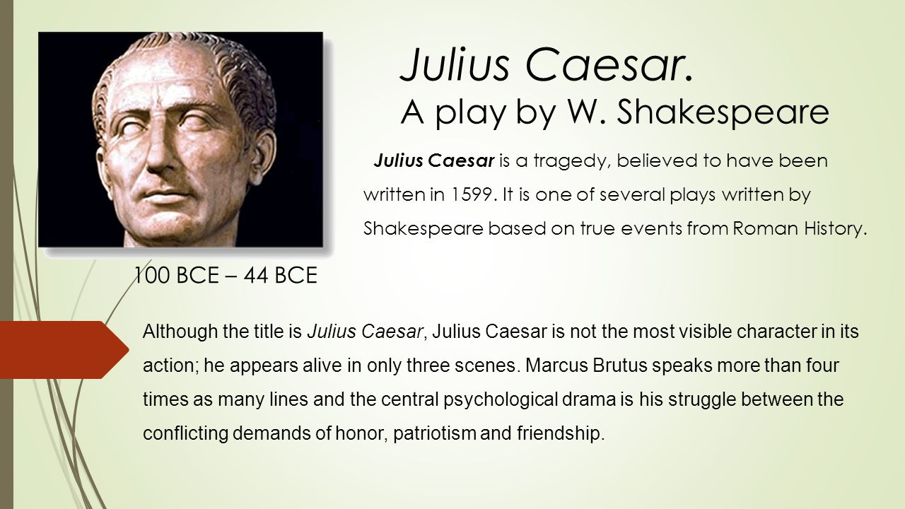 an overview of the supernatural in julius caesar a play by william shakespeare Literacy skills teacher's guide for 3 of 3 julius caesar by william shakespeare literary analysis it has been argued that this play.