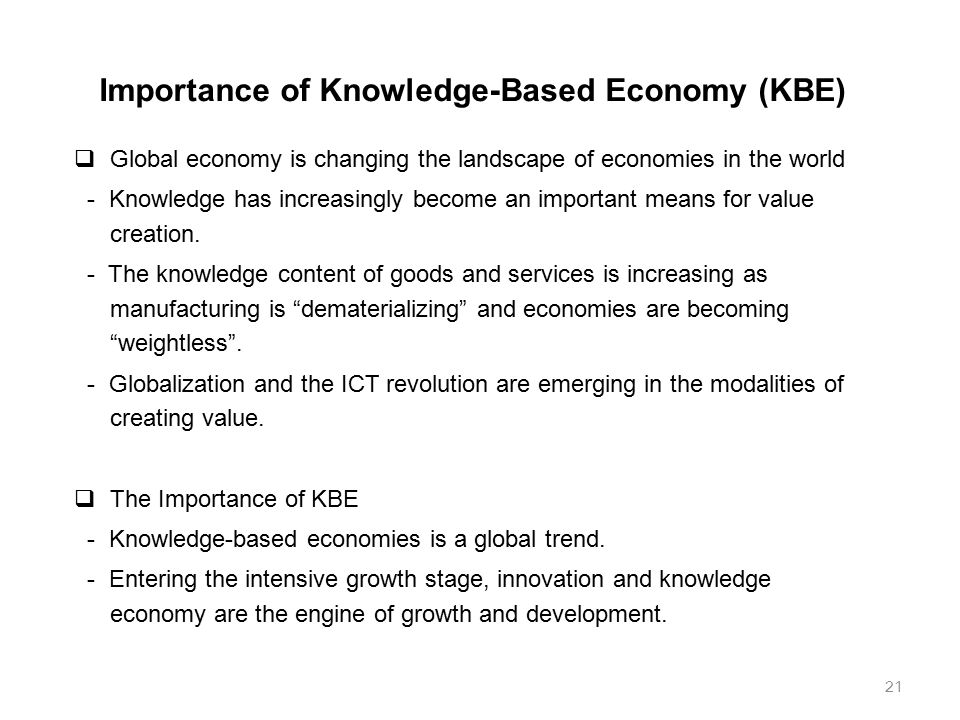 knowledge based economy in singapore Knowledge economy in transition: the case of singapore: 104018/978-1-59904-720-1ch004: this chapter presents singapore as a case study for the management of change as singapore transits from a knowledge-based economy to the creative economy.