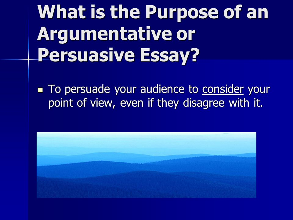the wonders of persuading your readers in academic writing ppt  2 what is the purpose of an argumentative or persuasive essay