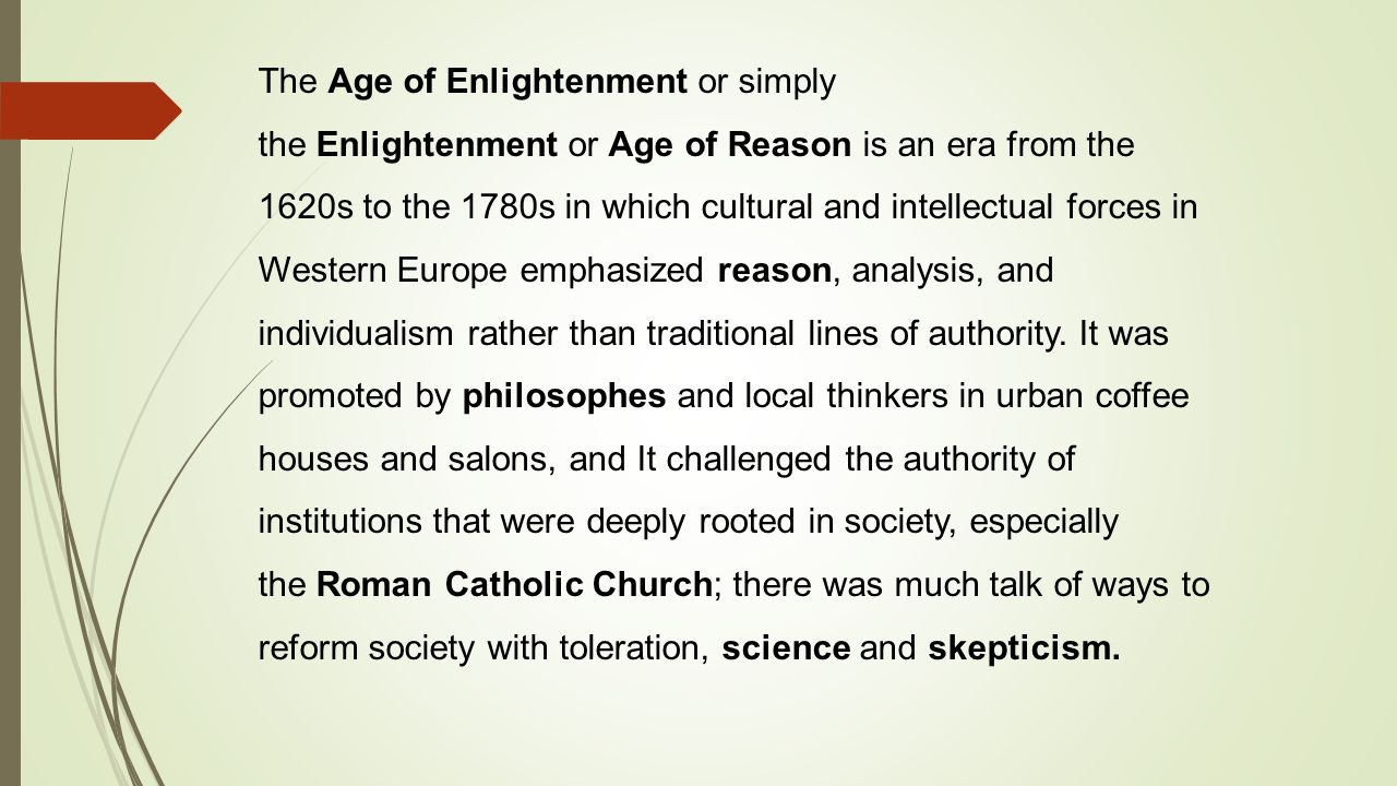 an examination of the age of reason and the enlightenment During the age of enlightenment paine also wrote the age of reason, a criticism of the bible, and the rights of man, which defended the french revolution.