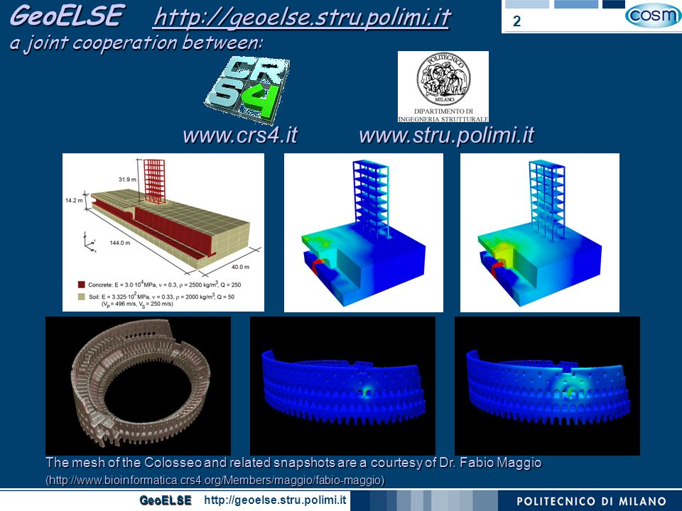 GeoELSE http://geoelse.stru.polimi.it a joint cooperation between: