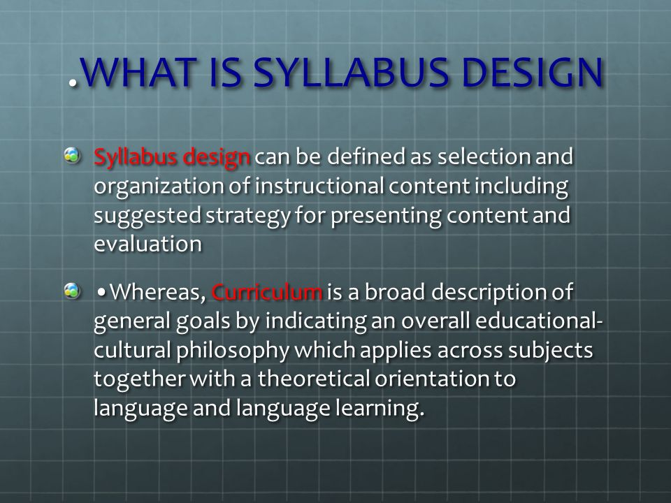 syllabus evaluation The foci of curriculum evaluation also need to be expanded to use the concepts of this present work, curriculum evaluation should be concerned with assessing the value of a.