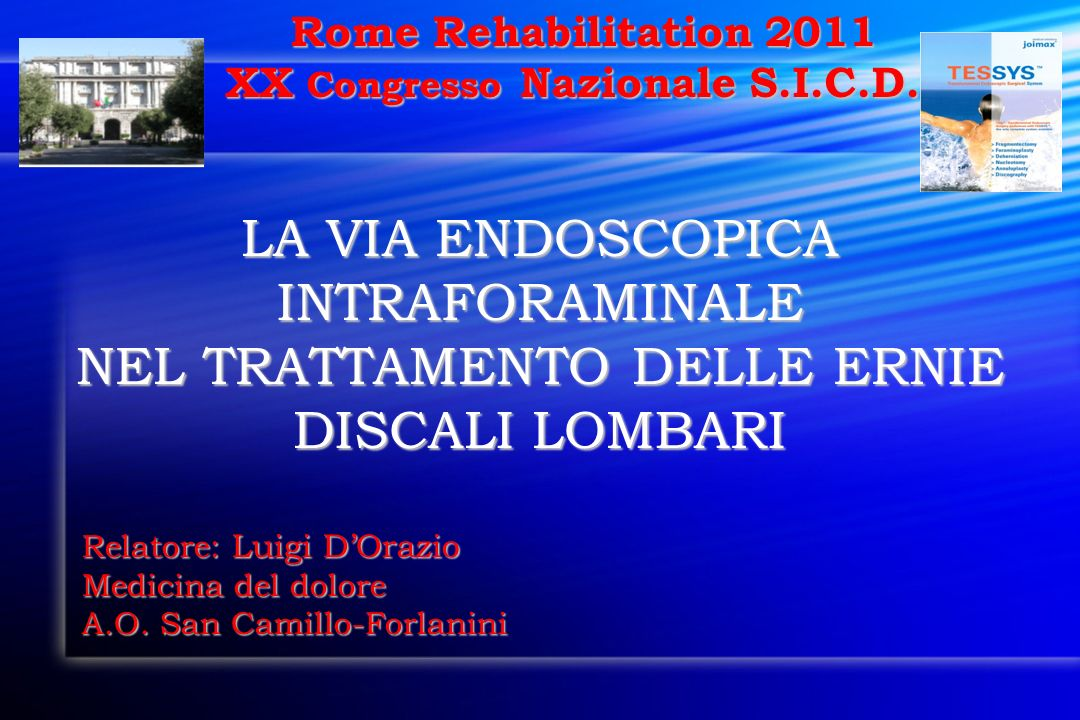 LA VIA ENDOSCOPICA INTRAFORAMINALE
