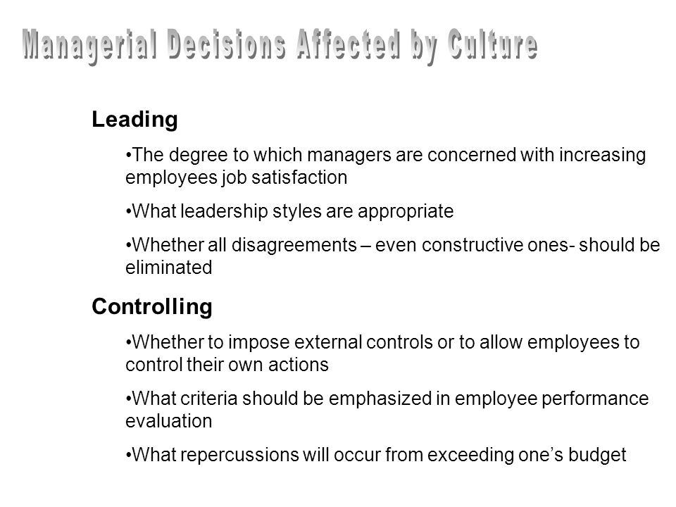 Managerial Decisions Affected by Culture