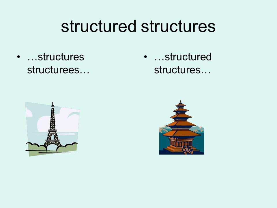 structured structures