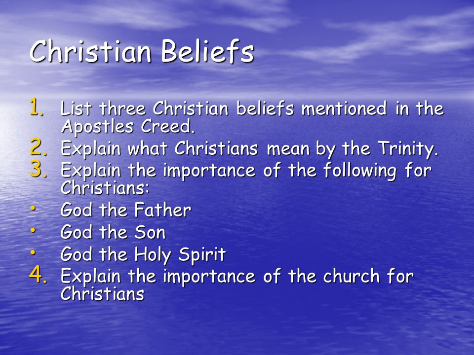 The basics of Christian beliefs