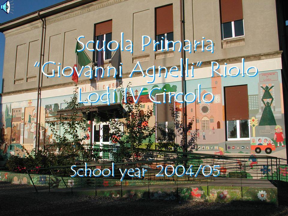 Scuola Primaria Giovanni Agnelli Riolo Lodi IV Circolo